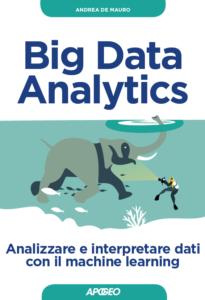 Copertina del testo Big Data Analytics di Andrea De Mauro. Raffigura un elefante sott'acqua con un sub che lo osserva.